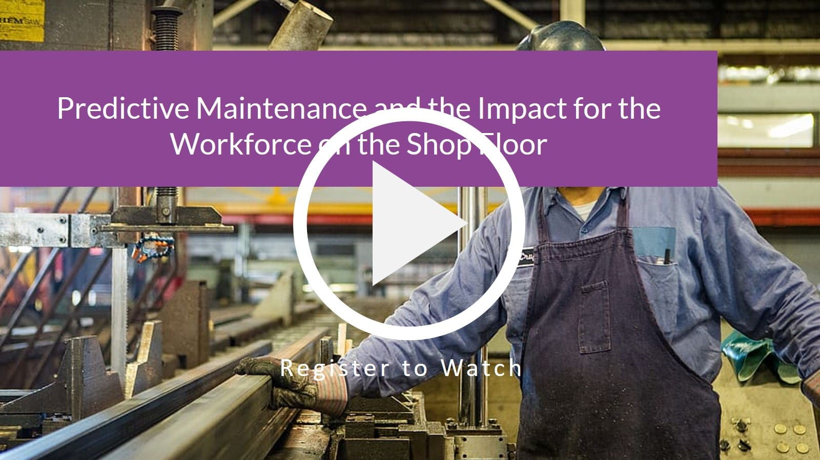 Predictive Maintenance and the Impact for the Workforce on the Shop Floor