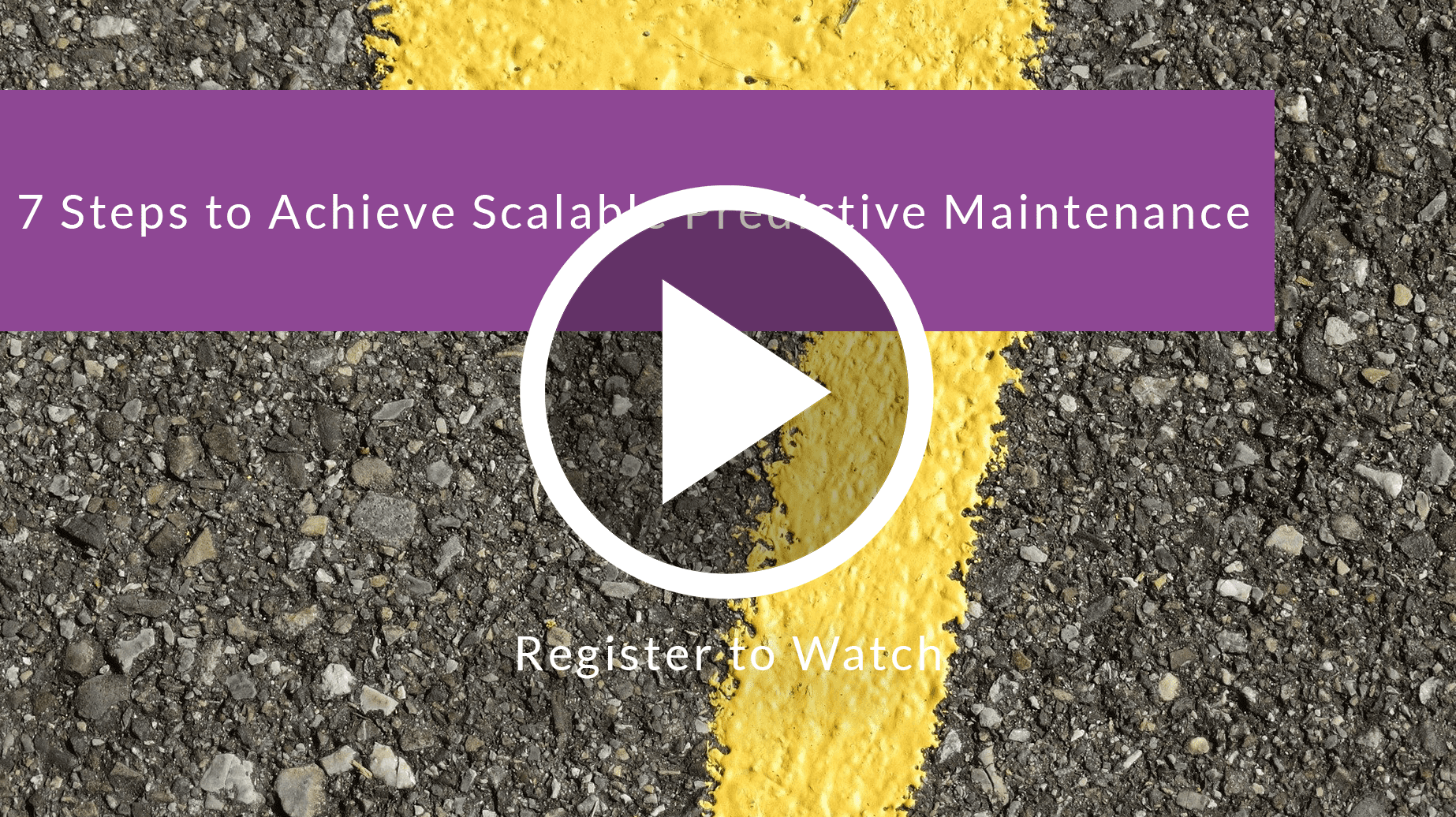 7 Steps to Achieve Scalable Predictive Maintenance