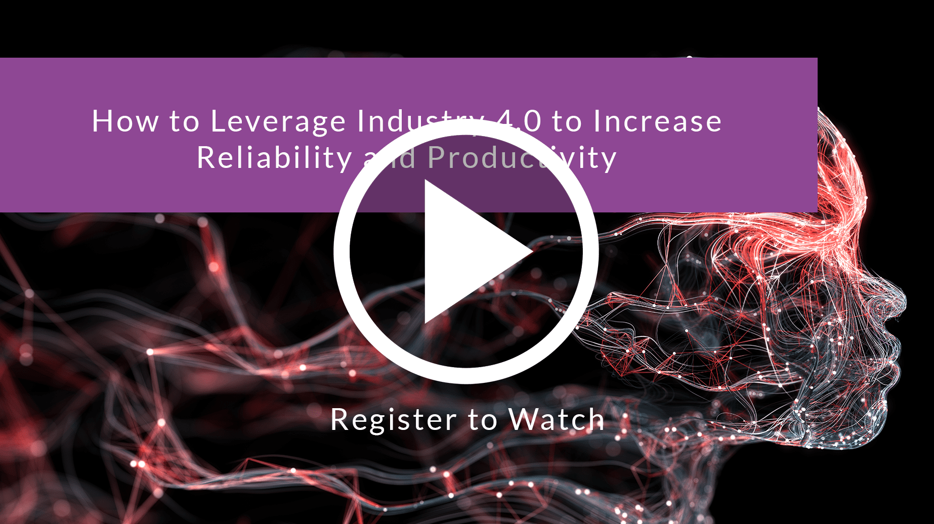 How to Leverage Industry 4.0 To Increase Reliability And Productivity