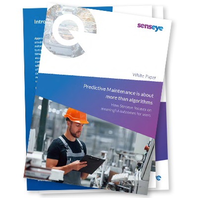 PREDICTIVE MAINTENANCE IS ABOUT MORE THAN ALGORITHMS WHITE PAPER